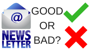 e-newsletters, good or bad?